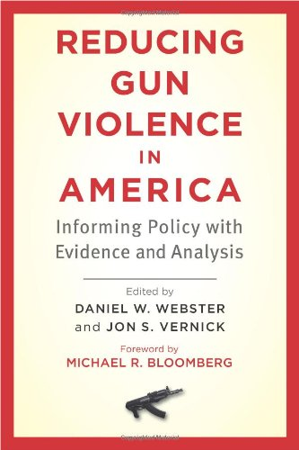 Reducing Gun Violence in America: Informing Policy with Evidence and Analysis (Best Public Schools In America)