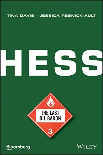 Hess: The Last Oil Baron (Bloomberg)