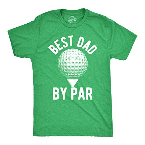 Crazy Dog T-Shirts Mens Best Dad by Par Tshirt Funny Fathers Day Golf Tee (Heather Green) - L (Dad Golf Shirt)