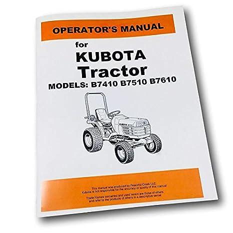 Amazon.com: Kubota B7410 B7510 B7610 Tractor Operators Owners Manual