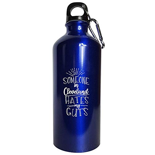 Someone In Cleveland Hates My Guts - Water Bottle Metallic Blue