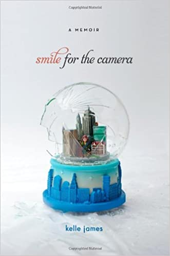 Book Smile for the Camera: A Memoir