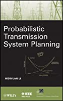 Probabilistic Transmission System Planning Front Cover