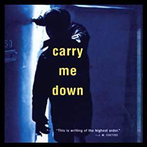 Carry Me Down Audiobook