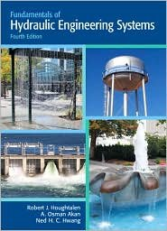 Fundamentals of Hydraulic Engineering Systems 4th (forth) edition Text Only