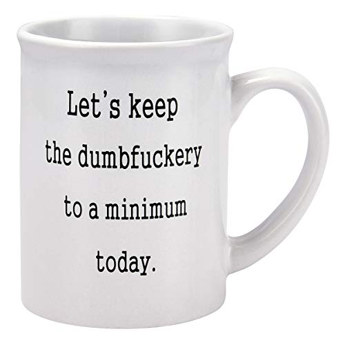 Funny Coffee Mugs Let's Keep To A Minimum Today Coffee Tea Cup with Funny Sayings - 20 Ounce Novelty Gift Funny Gift for Christmas Thanksgiving Festival Friends Men Women (Funny Of Cup Coffee)