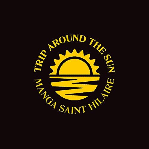 Trip Around The Sun Explicit