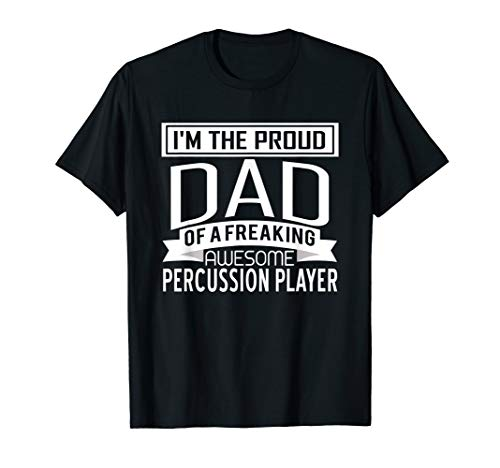 (Proud Dad Awesome Percussion Player Marching Band T-Shirt)