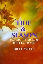 Tide & Season: Poems, Lyrics, & Reflections