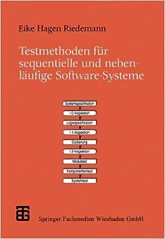 Book Testmethoden für sequentielle und nebenläufige Software-Systeme (XLeitfäden der Informatik)