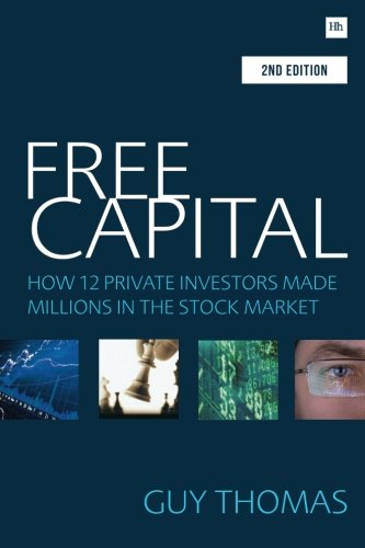 Free Capital  How 12 Private Investors Made Millions In The Stock Market