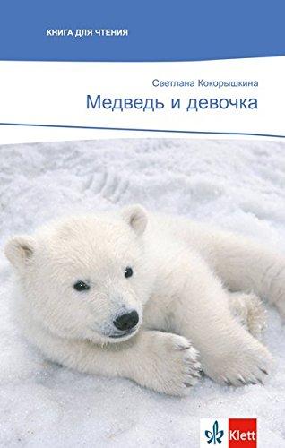 Medwed' i dewotschka: Russische Lektüre für das 3. Lernjahr. Mit Annotationen