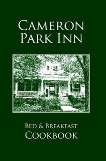Download Cameron Park Inn Cookbook, 2nd Edition PDF