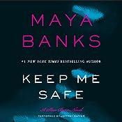 Keep Me Safe: Slow Burn, Book 1 | Maya Banks