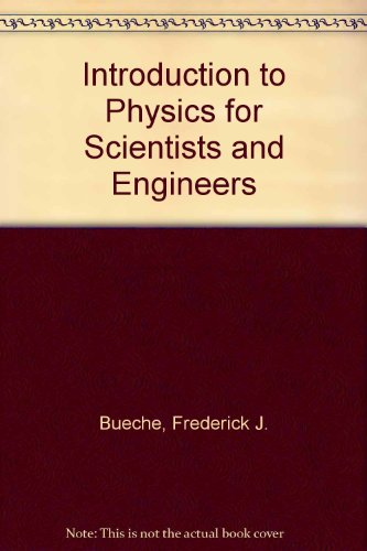 Introduction to Physics for Scientists and Engineers