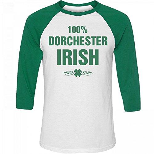 100% Dorchester Irish St. Patrick's Day: Unisex 3/4 Sleeve Raglan T-Shirt