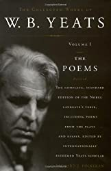 The Collected Works of W.B. Yeats, Vol. 1: The Poems, 2nd Edition