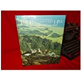The enchanted hill: The story of Hearst Castle at San Simeon