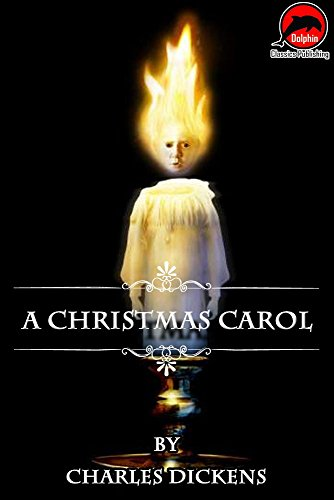 A Christmas Carol (Quotes Illustrated), (Unabridged Version) for $<!---->