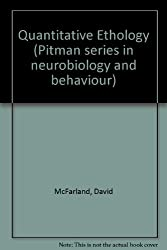 Quantitative Ethology (Pitman series in neurobiology and behaviour)