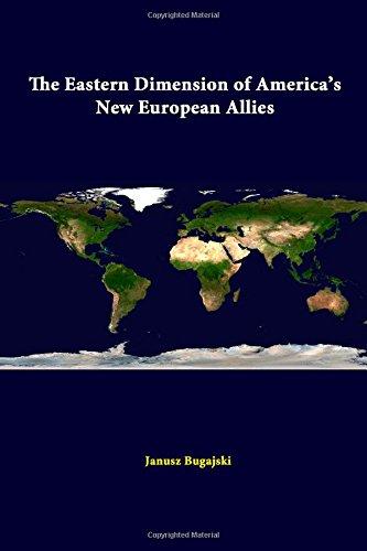 Read Online The Eastern Dimension Of America's New European Allies ebook