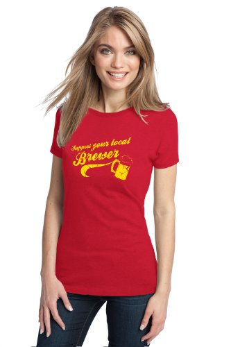 SUPPORT YOUR LOCAL BREWER Ladies' T-shirt / Microbrew, Craft Beer Lover Tee Shirt