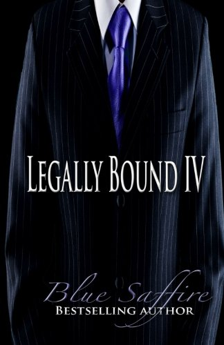 Legally Bound 4: Allegations of Love (Volume 4) by Perceptive Illusions
