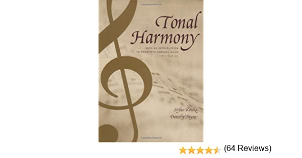 Tonal harmony with an introduction to twentieth century music tonal harmony with an introduction to twentieth century music stefan kostka dorothy payne 9780072852608 amazon books fandeluxe Images