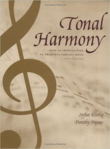 workbook for tonal harmony with an introduction to twentieth century music 6th edition