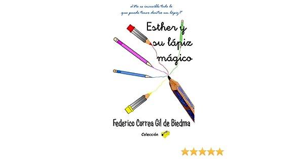 Esther y su lápiz mágico: ¿No es increíble todo lo que puede tener ...