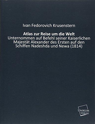 Atlas Zur Reise Um Die Welt  [Krusenstern, Ivan Fedorovich] (Tapa Blanda)