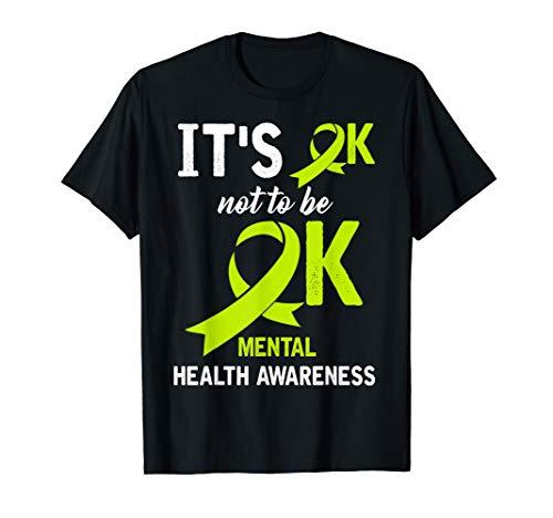 It's OK Not To Be OK Mental Health Awareness Shirt (Its Okay To Not Be Okay Shirt)