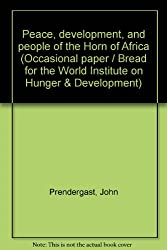 Peace, development, and people of the Horn of Africa (Occasional paper / Bread for the World Institute on Hunger & Development)