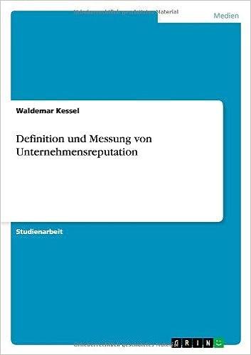 Definition und Messung von Unternehmensreputation (German Edition ...