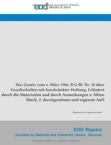 Das Gesetz vom 6. März 1906, R G Bl. Nr. 58 über Gesellschaften mit beschränkter (German Edition) pdf epub
