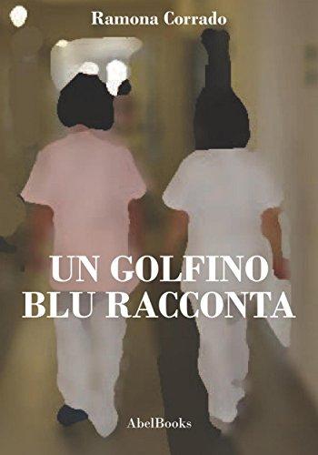 un-golfino-blu-racconta-italian-edition