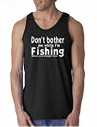 Don't Bother Me While Fishing Funny Tank Top