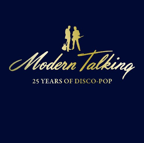 Modern Talking (25 Year Of Disco-Pop) Torrent