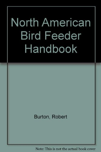 North American Bird Feeder Handbook -