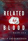 Related By Blood: Book 1 – A Domestic Noir Thriller Serial