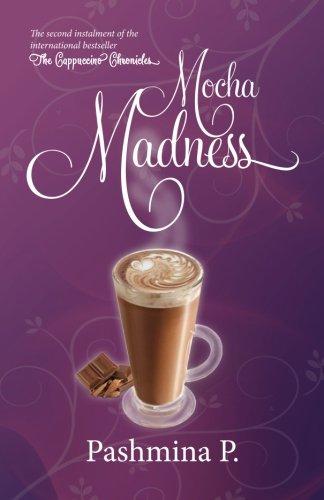Mocha Madness (The Cappuccino Chronicles) (Volume 2)
