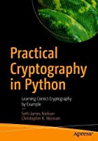 Practical Cryptography in Python: Learning Correct Cryptography by Example Front Cover
