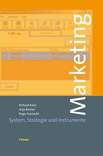 Marketing: System, Strategie und Instrumente