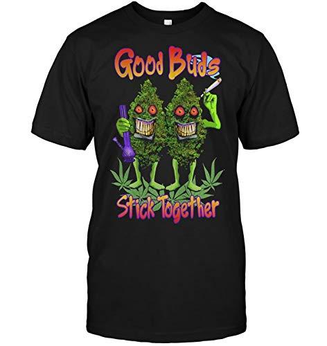 Good Buds Stick Together. (Best Buds Stick Together Shirt)