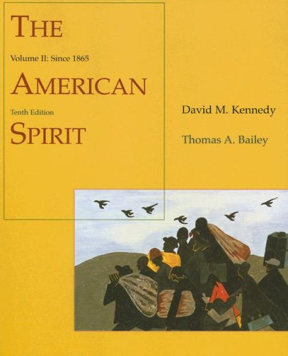 The American Spirit: United States History as Seen by Contemporaries, Volume II: Since 1865
