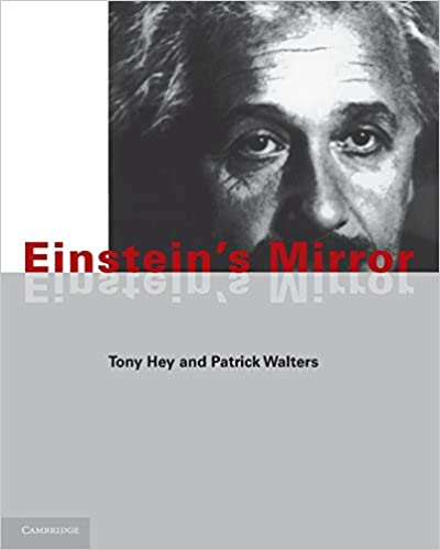 Einstein's Mirror: Tony Hey, Patrick Walters: 9780521435321 ...