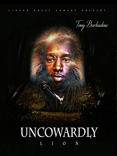 Uncowardly Lion ()