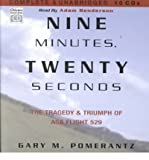Nine Minutes, Twenty Seconds: The Tragedy & Triumph of Asa Flight 529 (Chivers Sound Library) (CD-Audio) - Common