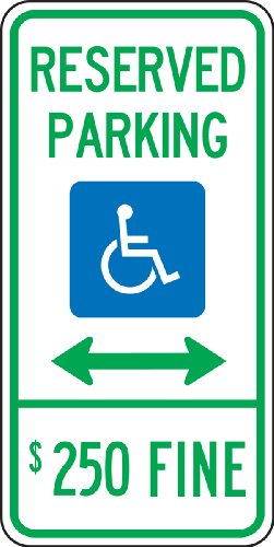Sign Arrow Double (Accuform FRA197RA Engineer-Grade Reflective Aluminum Handicapped Parking Sign (Illinois), Legend