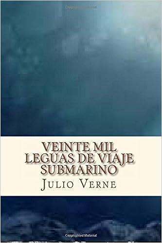 Veinte mil leguas de viaje submarino (Spanish Edition ...